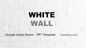 White Wall Free Powerpoint Template And Google Slides