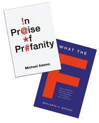 michael adams s in praise of profanity benjamin bergen s what michael adams s in praise of profanity benjamin bergen s what the f