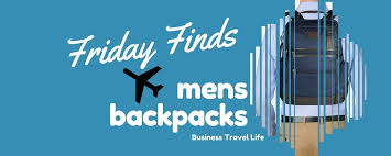 Friday Finds: 5 Professional <b>Backpacks</b> for <b>Men</b> - <b>Business</b> Travel Life