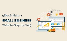 How To Make A Small Business Website Step By Step 2019