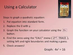 steps to graph a quadratic equation 1 put equation into standard form