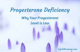 Progesterone Deficiency 3 Reasons Why Your Progesterone