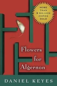 flowers for algernon summary character development more buy flowers for algernon by daniel keyes on amazon