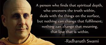 Radhanath Swami On Spiritual Love Radhanath Swami Quotes Simple Spiritual Love Quotes