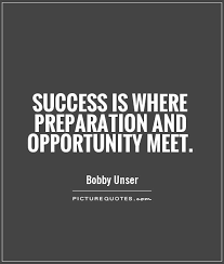 Preparation Quotes Awesome Success Is Where Preparation And Opportunity Meet Picture Quotes
