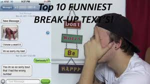 Top 10 Funniest Break Up Texts Mike Fox Youtube