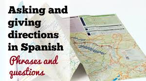 Asking And Giving Directions In Spanish Direcciones En Espanol