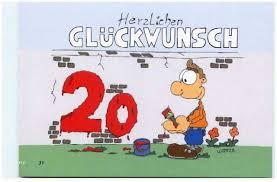 20 Geburtstag Lustige Sprüche Kurz Schön Glückwunsch 20 Geburtstag
