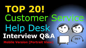 Interview Questions For Help Desk Top 20 Customer Service And Help Desk Interview Questions And Answers Mobile Version