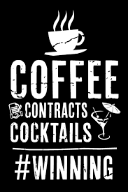 Coffee Contracts Cocktails Winning Real Estate Humor Comical