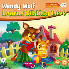 Ages 3 - 7 :: Early Readers :: Moral Stories L4: Wendy Wolf Learns Sibling  Love