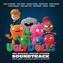 Ugly Dolls [Original Motion Picture Soundtrack]