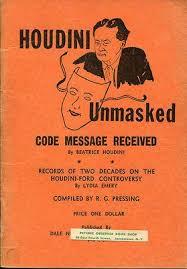 Houdini Unmasked-1947-Arthur Ford-Beatrice Houdini-Arthur Conan Doyle |  #418389447