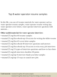 top8wateroperatorresumesamples 150602134011 lva1 app6892 thumbnail 4 jpg cb 1433252469