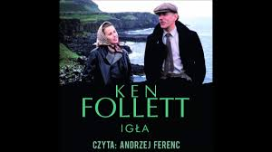"<b>Ken Follett</b> ""Igła"" audiobook - YouTube"