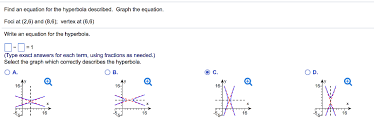 find an equation for the hyperbola described graph the equation foci at 2