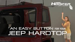 hoister an easy on for your jeep hardtop harken