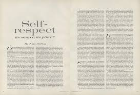 on self respect joan didion s essay from the pages of vogue on self respect joan didion s 1961 essay from the pages of vogue