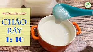 CÁCH NẤU CHÁO RÂY 1:10 CHUẨN NHẤT - Ăn dặm kiểu Nhật cho trẻ 5 - 6 tháng |  Trang dạy cách chế biến các món ăn ngon tại nhà - Tin