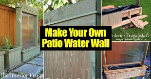 how to making an amazing diy patio water wall