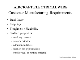 tyco electronics (raychem) ppt video online download Aerospace Wire Harness Label 10 customer manufacturing requirements aircraft electrical wire Aircraft Wire Harness