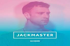 good morning mix relive jackmaster s 2016 dj kicks mixjackamster mi artwork2