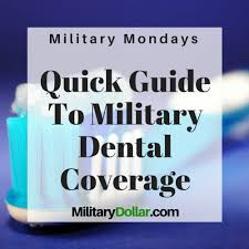 The military officers association offers a plan for active duty officers. Quick Guide To Tricare Dental Coverage Military Dollar