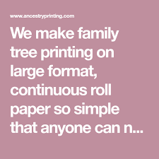 How To Make Family Tree On Chart Paper We Make Family Tree Printing On Large Format Continuous