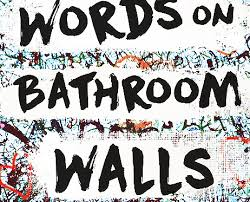 Small Picture All These Lives Review Words On Bathroom Walls by Julia Walton arc