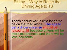 thesis statement a thesis statement presents a topic a claim  10 essay why to raise the driving age to 18