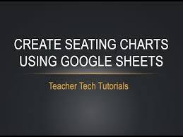 Google Classroom Seating Chart Seating Charts Using Google Sheets