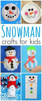 23 Fun & Cute Snowman Crafts for Kids