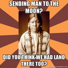 LOL funny meme funny meme native american indian native cheyenne ... via Relatably.com