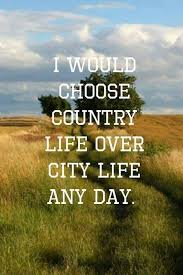 Country Living Quotes With Images