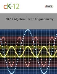 ck algebra ii trigonometry ck foundation