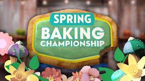 Spring Baking Championship Spring Baking Championship Food Network