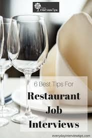 17 best ideas about restaurant jobs restaurant best tips for restaurant job interviews