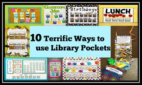 Library Decoration Chart 10 Terrific Ways To Use Library Pockets Teacher Created Tips