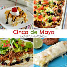 Cinco de Mayo~ Menu Plan Monday - Life ...