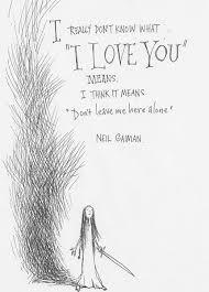 Neil Gaiman Quotes Beauteous Don't Leave Me Alone Prenses Neil Gaiman Demiş Bak Quotes