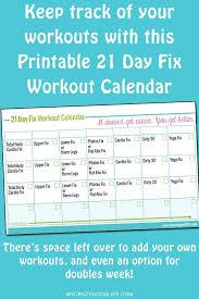 Printable 21 Day Fix Workout Calendar My Crazy Good Life