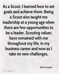 steve fossett quotes quotehd as a scout i learned how to set goals and achieve them being a