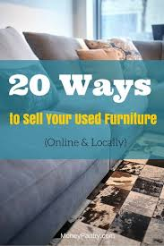 20 Places to Sell Your Used Furniture Fast line & Locally