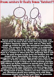 Are Dream Catchers Portals For Demons Enchanting Potential Dangers Of Dream Catchers Jesus Truth Deliverance