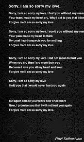 Sorry I Am So Sorry My Love Poem By Ravi Sathasivam Poem Hunter Magnificent I M Sorry Love