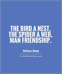 The Bird A Nest The Spider A Web Man Friendship Picture