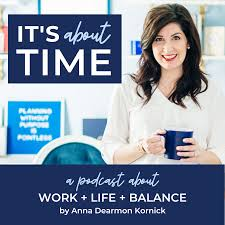 It's About Time   Time Management & Productivity for Work Life & Balance