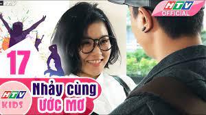 Nhảy Cùng Ước Mơ - Tập 17   Phim Thiếu Nhi Việt Nam Hay Nhất 2018 - YouTube