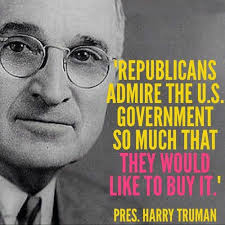 Harry S Truman Quotes Delectable Dumb Republican Quotes Republicans Admire The US Government So