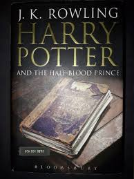 harry potter and the half blood prince j k rowling book 6 first 1 of 7